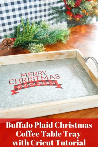 Buffalo Plaid Christmas Coffee Table Tray with Cricut Tutorial